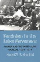 Feminism in the Labor Movement