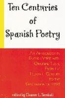 Ten Centuries of Spanish Poetry