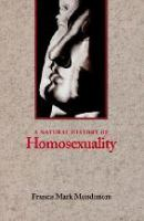 A Natural History of Homosexuality