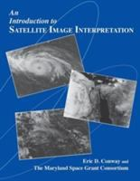 An Introduction to Satellite Image Interpretation