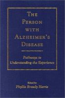 The Person With Alzheimer's Disease