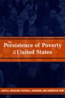 The Persistence of Poverty in the United States
