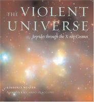 The Violent Universe