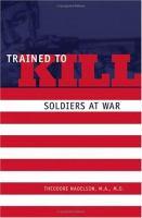 Trained to Kill
