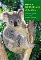 Walker's Marsupials of the World