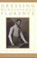 Dressing Renaissance Florence