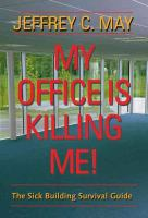 My Office Is Killing Me!