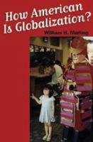 "How ""American"" Is Globalization?"