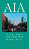 AIA Guide to the Architecture of Washington, D.C