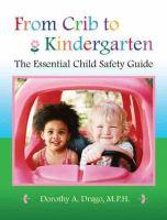 From Crib to Kindergarten