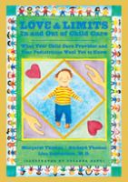 Love and Limits in and Out of Child Care