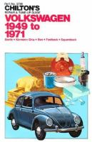 Chilton's Repair & Tune-up Guide Volkswagen, 1949 to 1971