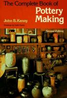 The Complete Book of Pottery Making