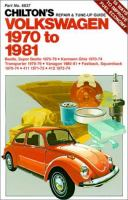 Chilton's Repair & Tune-up Guide, Volkswagen 1970 to 1981