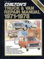 CHILTON'S TRUCK & VAN REPAIR MANUAL, 1971-1978