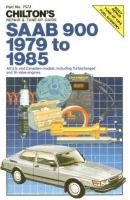 Chilton's Repair & Tune-up Guide, Saab 900, 1979 to 1985