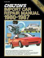 Chilton's Import Car Manual, 1980-1987