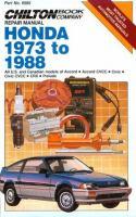 Chilton Book Company Repair Manual, Honda 1973 to 1988