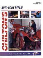 Chilton's Guide to Auto Body Repair