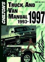 Chilton's Truck and Van Repair Manual, 1993-1997