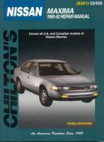 Chilton's Nissan, Nissan Maxima, 1985-92 Repair Manual