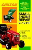 Chilton Small Engine Repair, 2 Hp to 12 Hp