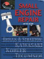 Chilton's Guide To Small Engine Repair-- Up To 2O HP