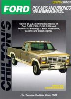 Chilton's Ford Pick-ups and Bronco 1976-86 Repair Manual