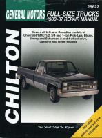 Chilton's General Motors Chevy/GMC Pick-ups and Suburban 1980-87 Repair Manual
