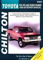 Chilton's Toyota Pick-ups/Land Cruiser/4 Runner 1989-96 Repair Manual