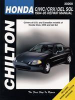 Chilton's Honda Civic, CRX, and Del Sol 1984-95 Repair Manual