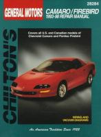 Chilton's General Motors Camaro/Firebird, 1993-98 Repair Manual
