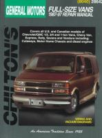Chilton's General Motors Full-size Vans 1987-97 Repair Manual