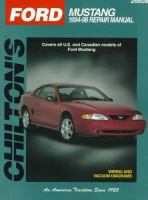 Chilton's Ford Mustang 1994-98 Repair Manual
