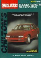 Chilton's General Motors Corsica/Beretta 1988-96 Repair Manual