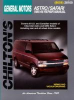 Chilton's General Motors Astro/Safari 1985-96 Repair Manual