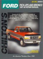 Chilton's Ford Pick-ups and Bronco, 1987-96 Repair Manual