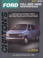 Chilton's Ford Full Size Vans, 1989-96 Repair Manual