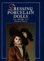 Dressing Porcelain Dolls