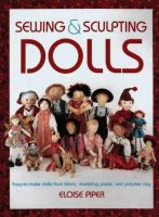 Sewing & Sculpting Dolls