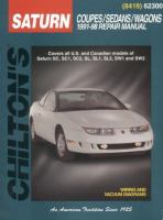 Chilton's Saturn Coupes/sedans/wagons 1991-98 Repair Manual