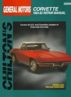 Chilton's General Motors Corvette 1963-82 Repair Manual