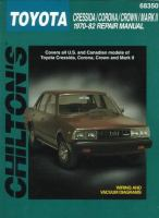 Chilton's Toyota Cressida/Corona/Crown/Mark II 1970-1982 Repair Manual