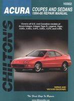Chilton's Acura Coupes and Sedans 1994-00 Repair Manual