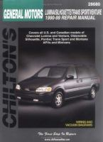 Chilton's General Motors Lumina/Silhouette/Trans Sport/Venture 1990-99 Repair Manual