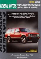 Chilton's General Motors Blazer/Jimmy/Typhoon/Bravada 1983-93 Repair Manual