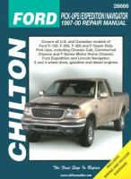 Chilton's Ford Pick-ups/Expedition/Navigator 1997-00 Repair Manual