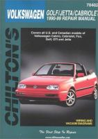 Chilton's Volkswagen Golf/Jetta/Cabriolet, 1990-99 Repair Manual