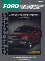 Chilton's Ford Ranger/Explorer/Mountaineer, 1991-99 Repair Manual