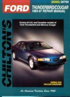 Chilton's Ford Thunderbird/Cougar 1983-97 Repair Manual